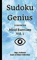 Sudoku Genius Mind Exercises Volume 1: Opp, Alabama State of Mind Collection