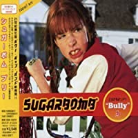 Bully (+Bonus) by Sugerbomb (2001-10-03)