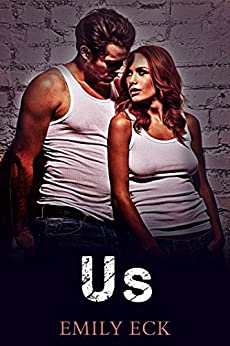 Us (L & J Book 3) by [Eck, Emily]