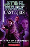 Star Wars Last of the Jedi: Master of Deception