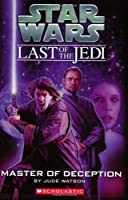 Star Wars Last of the Jedi: Master of Deception
