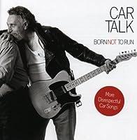 Car Talk: Born Not to Run