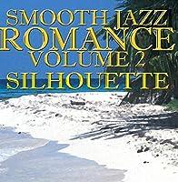 Smooth Jazz Romance vol. 2【CD】 [並行輸入品]