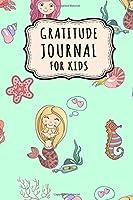 Gratitude Journal for Kids: Mermaid Daily Gratitude Journal for Kids | Undated 100 Days | 6 x 9