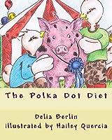 The Polka Dot Diet