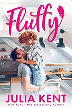 Fluffy by [Kent, Julia]