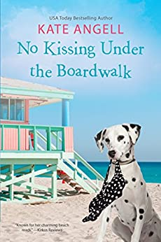 No Kissing under the Boardwalk (Barefoot William Beach Book 7) by [Angell, Kate]