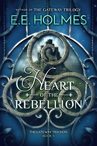 Heart of the Rebellion (The Gateway Trackers Book 5) (English Edition)