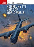 Heinkel He 177 Units of World War 2 (Combat Aircraft Book 123) (English Edition) 画像