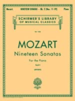 19 Sonatas for the Piano (Schirmer's Library of Musical Classics)