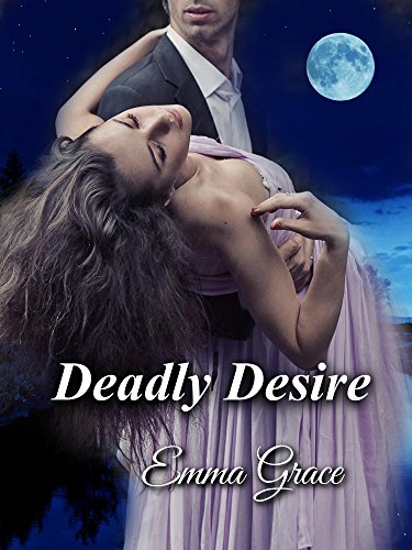 Deadly Desire (Desire Series Book 2) (English Edition)