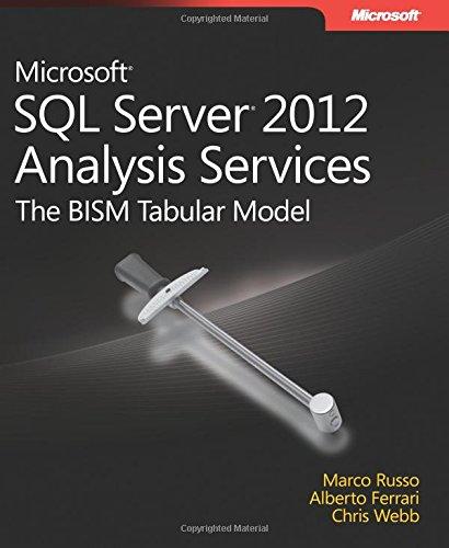 Download Microsoft SQL Server 2012 Analysis Services: The BISM Tabular Model (Developer Reference) 0735658188