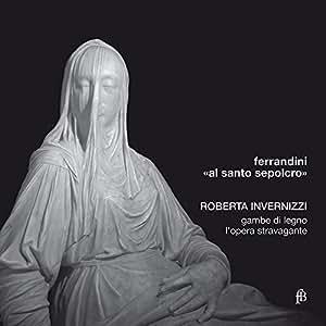 Ferrandini: Al Santo Sepolcro