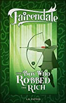 The Boy Who Robbed the Rich (Fairendale Book 8) (English Edition)