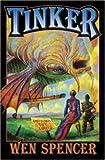 Tinker (Baen Fantasy)