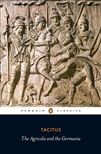 Download Agricola and the Germania (Penguin Classics) 014045540X