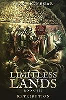Limitless Lands Book 3: Retribution: A LitRPG Adventure