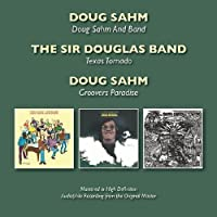 Doug Sahm And Band/Texas Tornado/Groovers Paradise / Doug Sahm by Doug Sahm