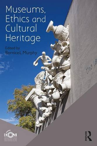 Download Museums, Ethics and Cultural Heritage 1138676322