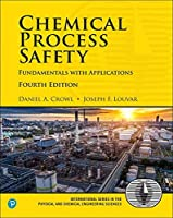 Chemical Process Safety: Fundamentals with Applications (4th Edition) (Prentice Hall International Series in the Physical and Chemical Engineering Sciences)【洋書】 [並行輸入品]