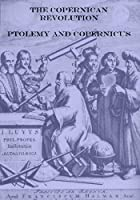 The Copernican Revolution: Ptolemy and Copernicus [並行輸入品]