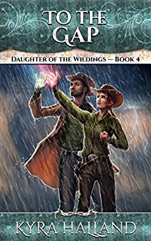 To the Gap (Daughter of the Wildings Book 4) by [Halland, Kyra]