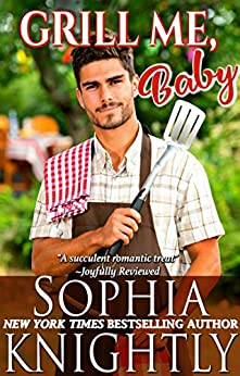 Grill Me, Baby (Beach Read Book 1) by [Knightly, Sophia]