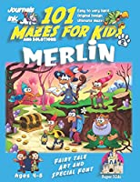101 Mazes For Kids 2: SUPER KIDZ Book. Children - Ages 4-8 (US Edition). Fairy Tale Merlin custom art interior. 101 Puzzles with solutions - Easy to Very Hard learning levels -Unique challenges and ultimate mazes book for fun activity time! (Superkidz - 101 Mazes for Kids Fairytales)