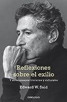 Reflexiones sobre el exilio / Reflections On Exile