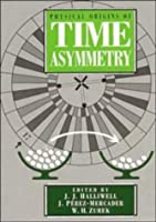 Physical Origins of Time Asymmetry by Unknown(1996-03-29)