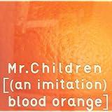 [(an imitation) blood orange](通常盤)