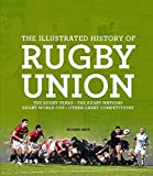 The Illustrated History of Rugby Union