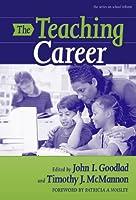 The Teaching Career (School Reform, 41)