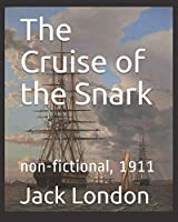 The Cruise of the Snark: non-fictional, 1911