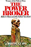 The Power Broker: Robert Moses and the Fall of New York (Urb…