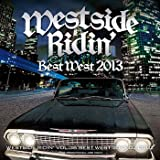 Westside Ridin' Vol.36 -Best West 2013-
