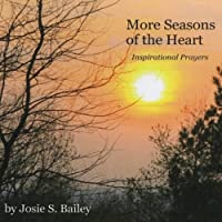 More Seasons of the Heart (Inspirational Prayers)