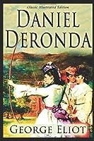 Daniel Deronda - Classic Illustrated Edition