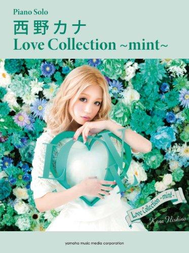 ピアノソロ 西野カナ 「Love Collection ~m...