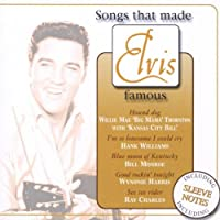 Songs That Made Elvis Famous