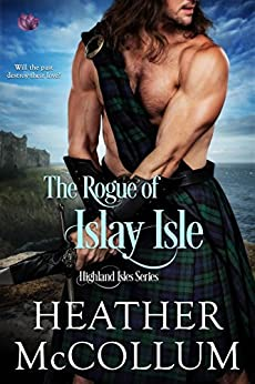 The Rogue of Islay Isle (Highland Isles) by [McCollum, Heather]