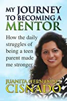 My Journey to Becoming A Mentor