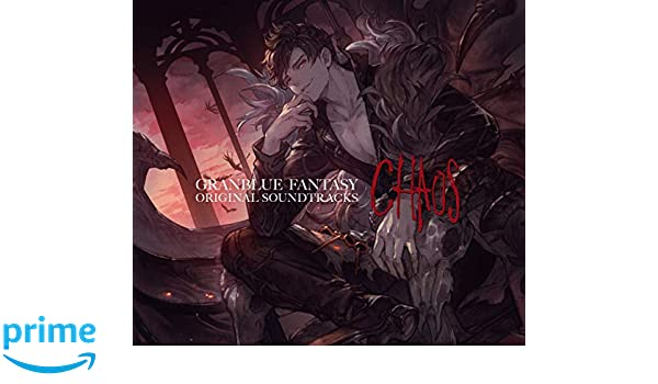 GRANBLUE FANTASY ORIGINAL SOUNDTRACKS Chaos/ 【送料無料】 [CD] ゲーム・ミュージック 【返品種別A】