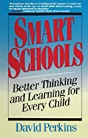 Smart Schools by David Perkins(1995-05-01)