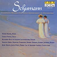 Schumann Complete Works for Solo Instruments and Orchestra