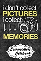 Composition Notebook: Personalized Customized Composition Notebook Journal Gift For Professional Photographer and Photography Lovers