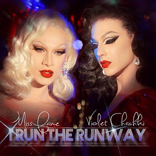 I Run the Runway (feat. Violet Chachki)