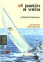 El patin a vela / Dinghy Sailing (Herakles)