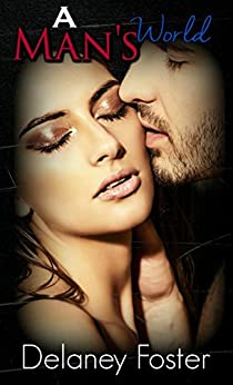 A Man's World: A Woman's Touch 2 by [Foster, Delaney]
