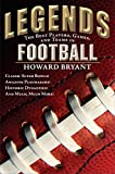Legends: The Best Players, Games, and Teams in Football: Classic Super Bowls! Amazing Playmakers! Historic Dynasties! And Much, Much More! 画像